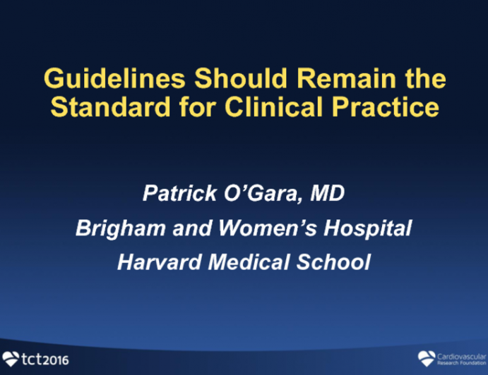 Flash Debate: Point – Guidelines Should Remain the Standard for Clinical Practice!
