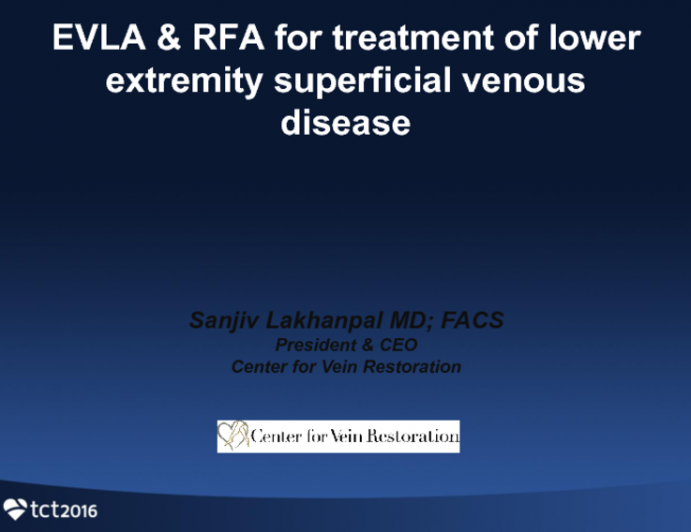 EVLA and RFA for Treatment of Lower Extremity Superficial Venous Disease