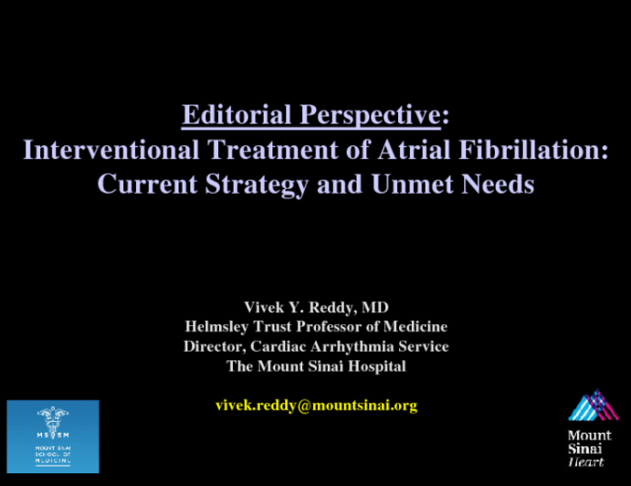 Editorial perspective: Interventional Treatment of Atrial Fibrillation: Current Strategy and Unmet Needs