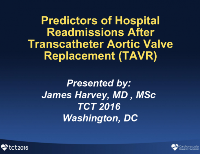 TCT 33: Predictors of Hospital Readmissions After Transcatheter Aortic Valve Replacement