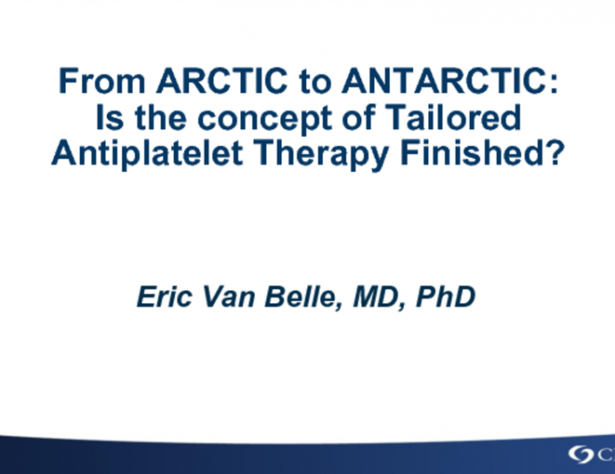 From ARCTIC to ANTARCTICA: Is the Concept of Tailored Antiplatelet Therapy Finished