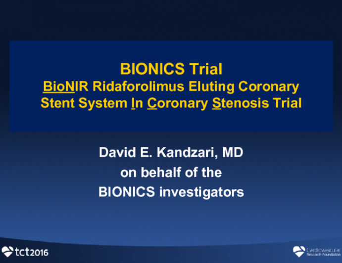BIONICS: A Prospective, Randomized Trial of a Ridaforolimus-Eluting Coronary Stent vs a Zotarolimus-Eluting Stent in a More-Comers Population of Patients With Coronary Artery Disease
