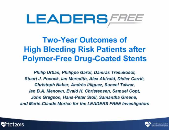 LEADERS FREE: Two-Year Clinical and Subgroup Outcomes From a Prospective, Randomized Trial of a Polymer-Free Drug-Coated Stent and a Bare Metal Stent in Patients With Coronary Artery Disease at High Bleeding Risk