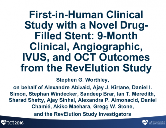 REVELUTION: Nine-Month Clinical, Angiographic, IVUS, and OCT Outcomes With a Polymer-Free Sirolimus-Eluting Drug-Filled Stent