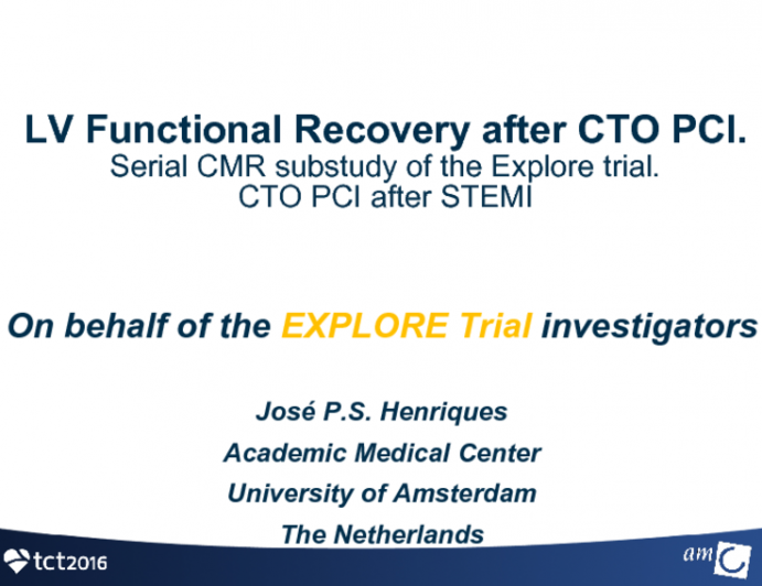 EXPLORE: Left Ventricular Function Recovery from a Prospective, Randomized Trial of CTO Intervention after Primary PCI in Patients with STEMI