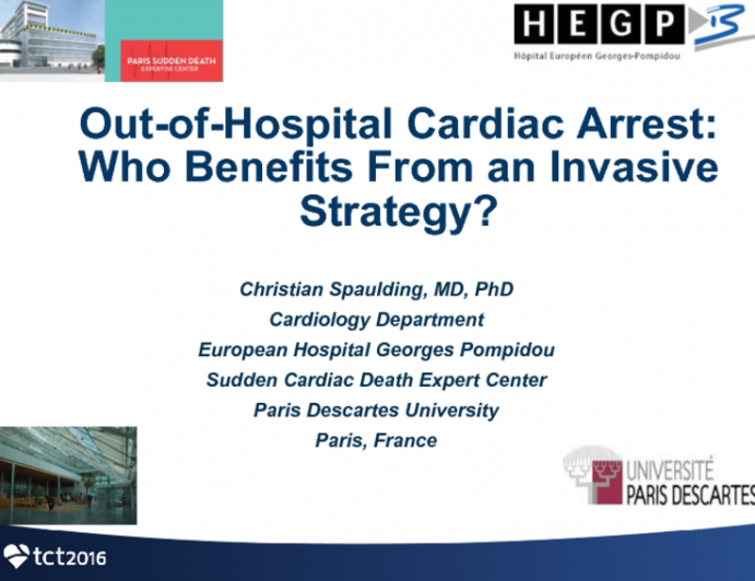 Out-of-Hospital Cardiac Arrest: Who Benefits By an Immediate Invasive Strategy?