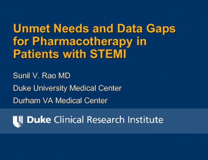 Unmet Needs and Data Gaps for Pharmacotherapy in Patients With STEMI