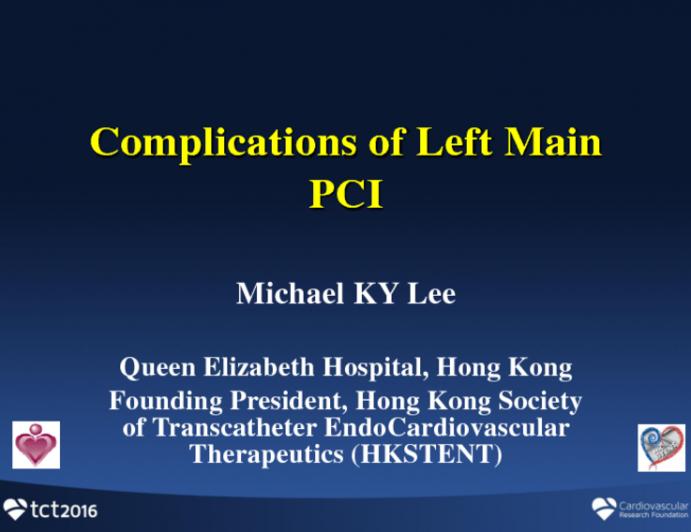 Hong Kong Presents: Complications of Left Main PCI