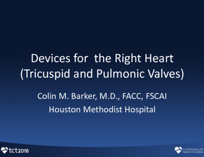 Devices for the Right Heart (Tricuspid and Pulmonic Valves)