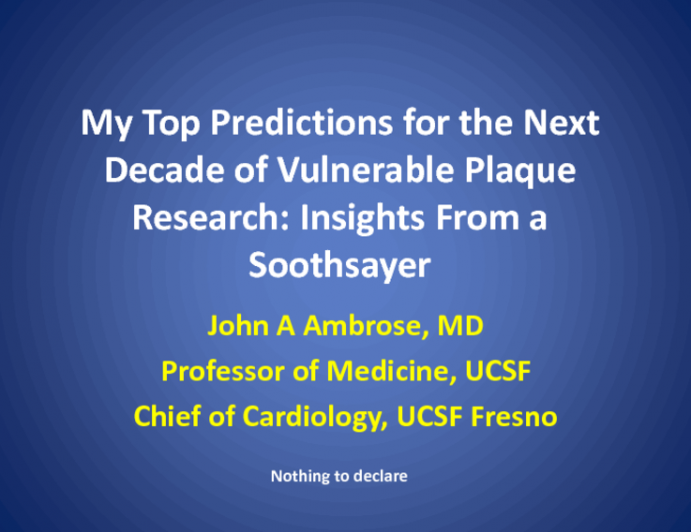My Top Predictions for the Next Decade of Vulnerable Plaque Research: Insights From a Soothsayer