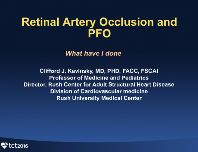 Case #4 - Introduction: Retinal Artery Occlusion and PFO