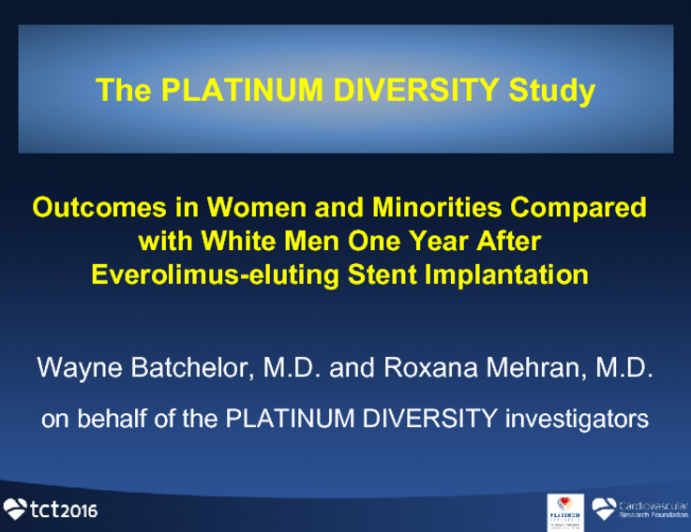 PLATINUM DIVERSITY: Outcomes From a Large-Scale, Prospective Registry of Coronary Artery Stent Implantation in Women and Minorities