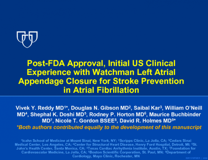 WATCHMAN US POST-APPROVAL STUDY: Multicenter, Prospective, Registry Results With a Left Atrial Appendage Closure Device for Stroke Prevention in Patients With Atrial Fibrillation