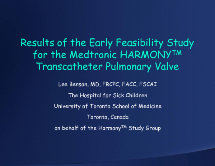 One-Year Outcomes from the Early Feasibility Study of the Harmony Trans-Catheter Pulmonary Valve