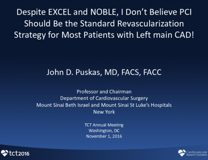 Opening Salvo: Despite EXCEL And NOBLE, I Don't Believe PCI Should Be the Standard Revascularization Strategy for Most Patients With Left Main CAD!