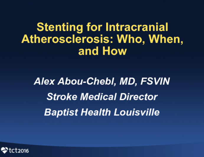 Stenting for Intracranial Atherosclerosis: Who, When, and How