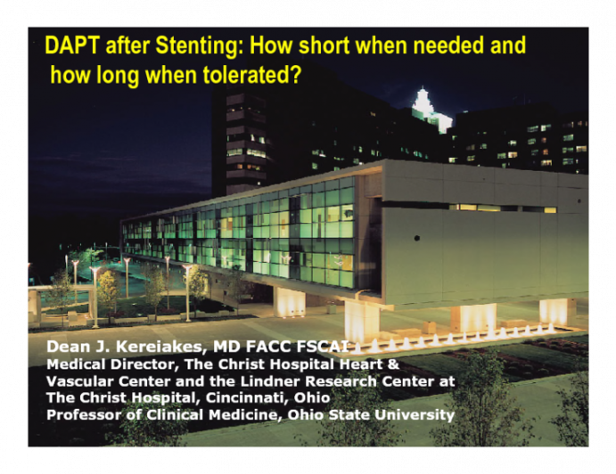 DAPT after Stenting: How Short When Needed and How Long When Tolerated?