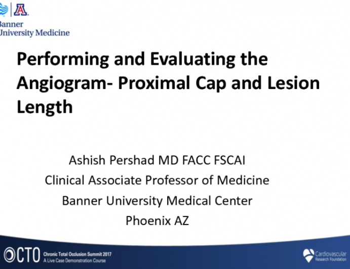 Performing and Evaluating the Angiogram Part 1: Proximal Cap and Lesion Length