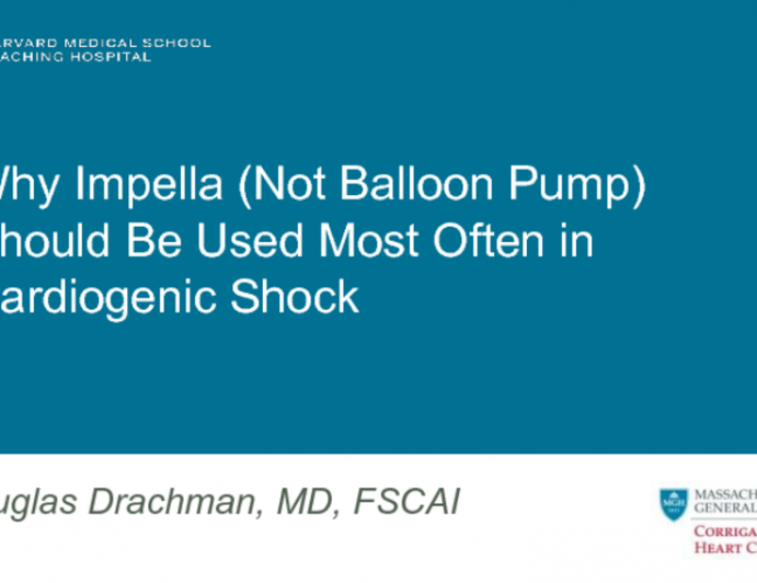 Why Impella (Not Balloon Pump) Should Be Used Most Often in Cardiogenic Shock
