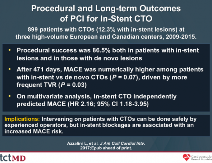 Procedural and Long-term Outcomesof PCI for In-Stent CTO