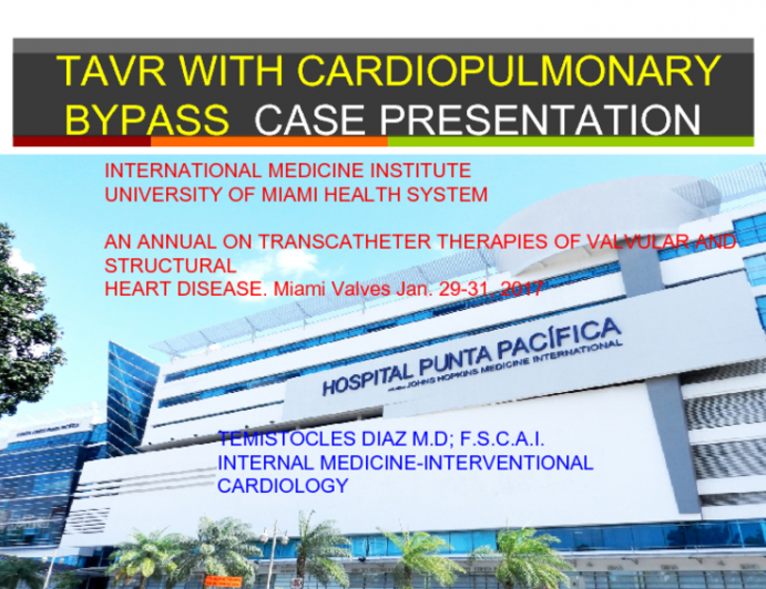 TAVR With CardioPulmonary Bypass Case Presentation