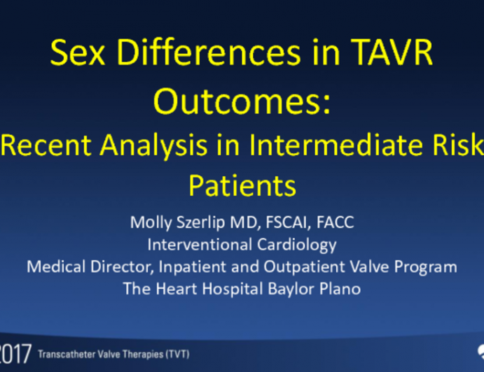 Gender Differences in TAVR Outcomes – Recent Analyses in Intermediate-Risk Patients