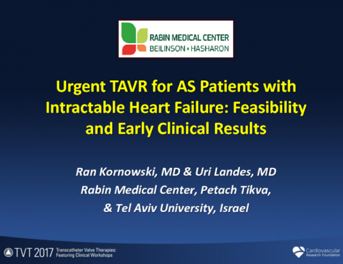 Emergent TAVR for AS Patients With Intractable Heart Failure: Feasibility and Early Clinical Results