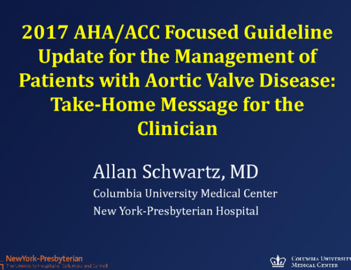 The 2017 AHA/ACC Focused Update of the Guidelines for Managing Aortic Valve Disease: Take-home Messages for the Clinician