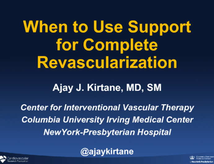 When to Use Support for Complete Revascularization