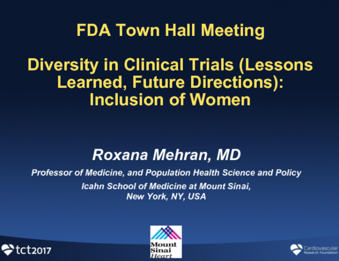 Diversity in Clinical Trials (Lessons Learned, Future Directions): Inclusion of Women