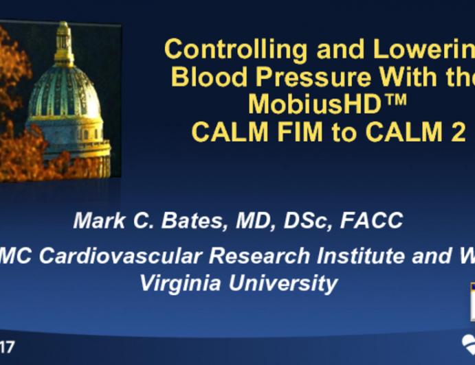 Carotid Body Endovascular Baroreflex Amplification (Vascular Dynamics MobiusHD): From CALM-FIM EUR to CALM II