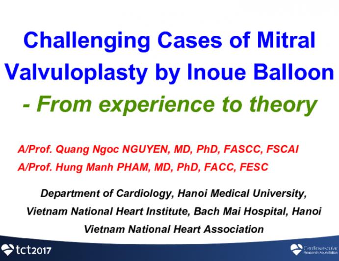 Vietnam Presents: Challenging Cases of Mitral Valvuloplasty