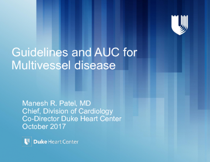 PCI vs CABG in Multivessel Disease: What Do the US Guidelines and AUC Say?