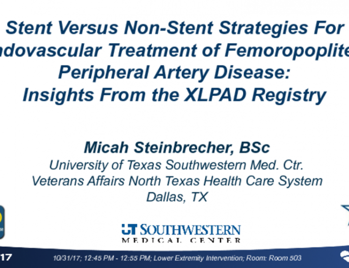 TCT 60: Stent Versus Non-Stent Strategies for Endovascular Treatment of Femoropopliteal Peripheral Artery Disease: Insights from the XLPAD Registry