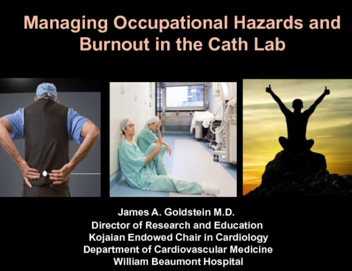 Managing Occupational Hazards and Burnout in the Cath Lab