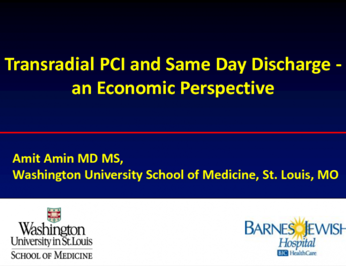 Transradial PCI and Same Day Discharge: An Economic Perspective