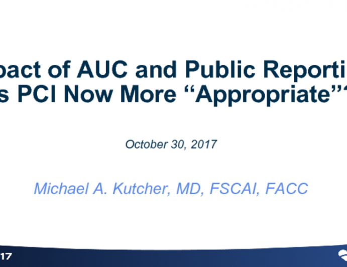 """Impact of AUC and Public Reporting: Is PCI Now More """"Appropriate""""?"""