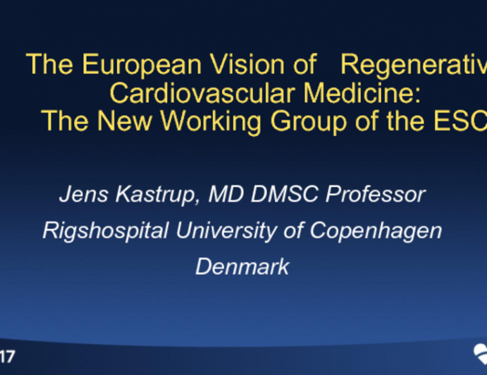The European Vision of Regenerative Cardiovascular Medicine: The New CARE Working Group of the ESC