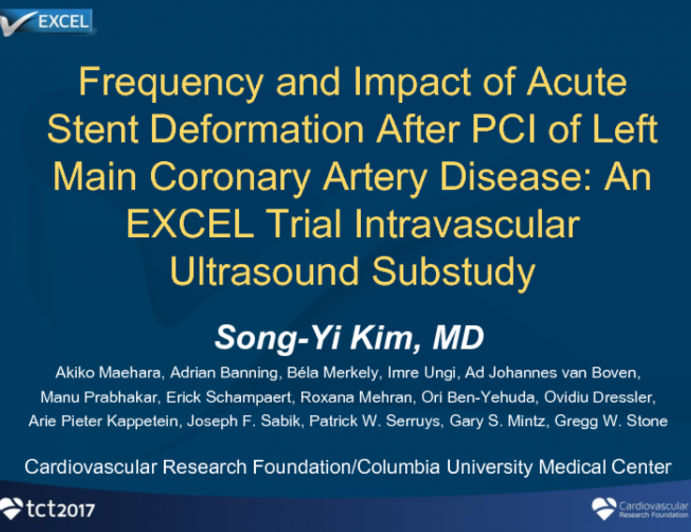 TCT 44: Frequency and Impact of Acute Stent Deformation After PCI of Left Main Coronary Artery Disease: An EXCEL Trial Intravascular Ultrasound Substudy