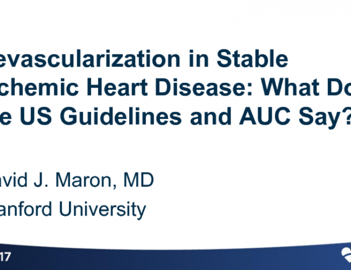 Revascularization in Stable Ischemic Heart Disease: What Do the US Guidelines and AUC Say?