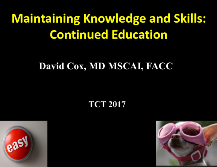 Maintaining Knowledge and Skills: Continued Education