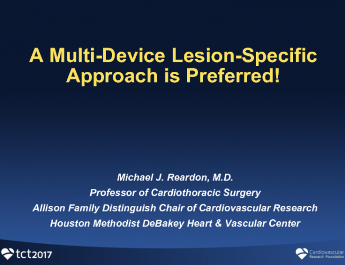 Point – A Multi-Device Lesion-Specific Approach is Preferred!