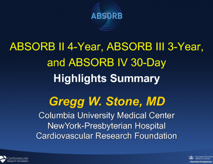 ABSORB II 4-Year, ABSORB III 3-Year, ABSORB IV 30-Day: Highlights Summary