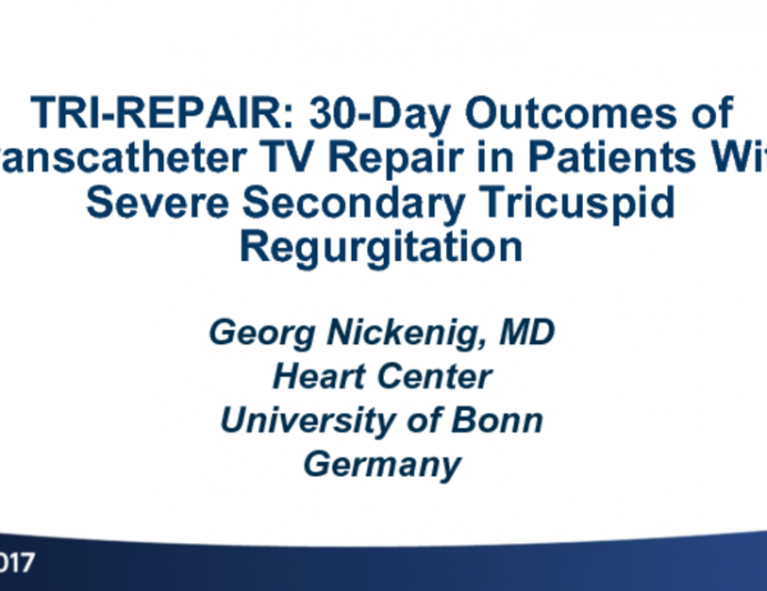 TRI-REPAIR: 30-Day Outcomes of Transcatheter TV Repair in Patients With Severe Secondary Tricuspid Regurgitation