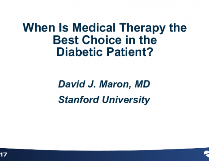 When Is Medical Therapy the Best Choice in the Diabetic Patient?