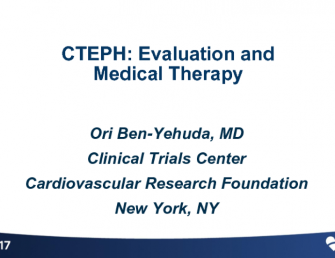 CTEPH Overview: Evaluation and Medical Treatment