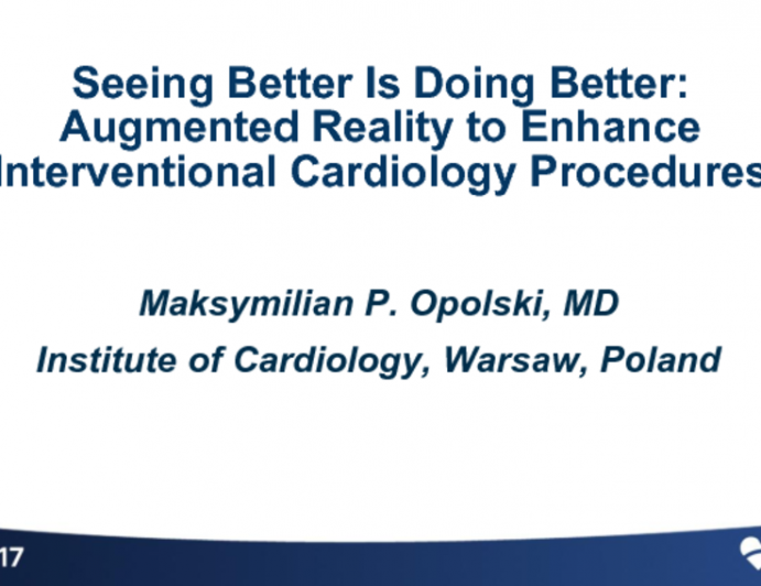 Seeing Better Is Doing Better: Augmented Reality to Enhance Interventional Cardiology Procedures