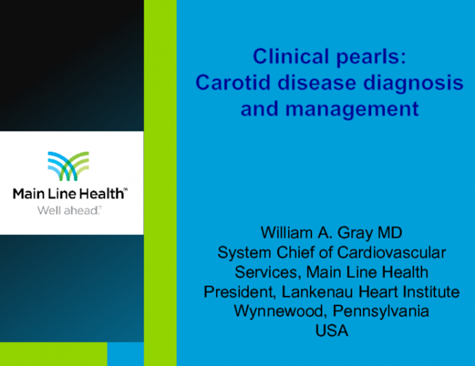 Clinical Pearls in: Carotid Disease Diagnosis and Treatment