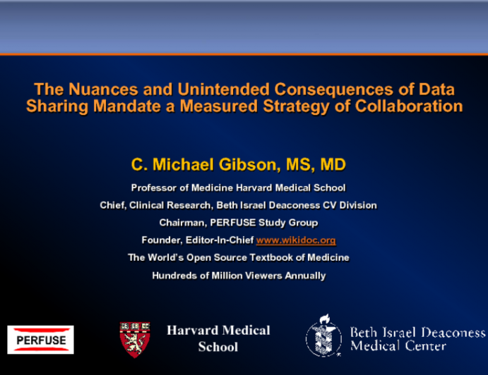 Featured Lecture: The Nuances and Consequences of Data Sharing Mandate a Measured Strategy of Collaboration