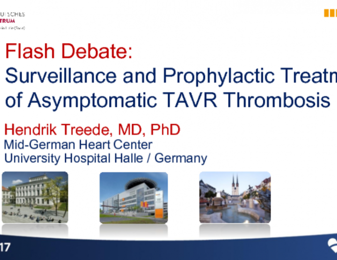 Flash Debate: Surveillance and Prophylactic Treatment of Asymptomatic TAVR Thrombosis Is Not Currently Warranted!